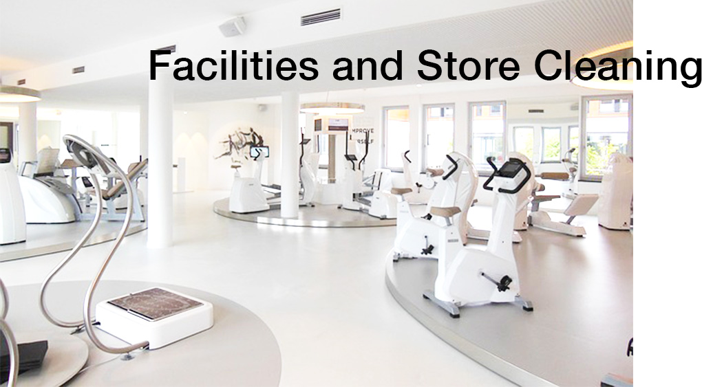 Facilities and Store Cleaning